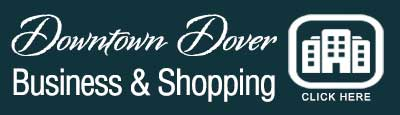 Business and Shopping in Downtown Dover Delaware